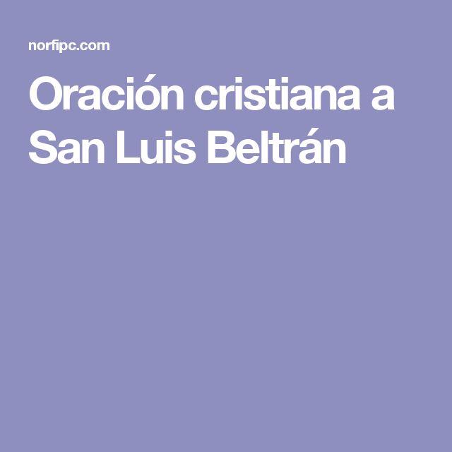 Oración cristiana a San Luis Beltrán