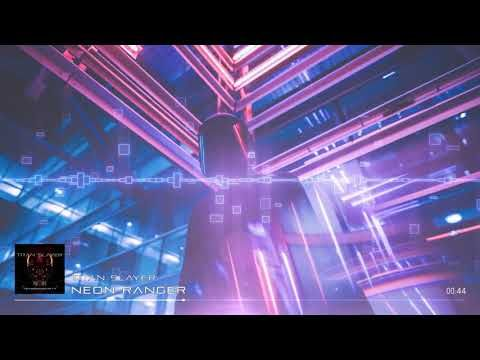 TITAN SLAYER - Neon Ranger [Electronic / Rock / Synthwave]
