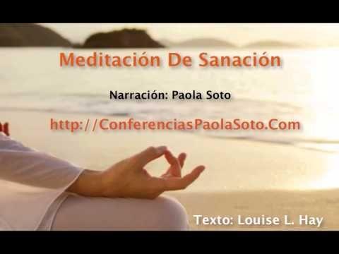 Meditacion de Curacion Guiada de Louise L Hay - Meditacion Sanación Relajación - YouTube