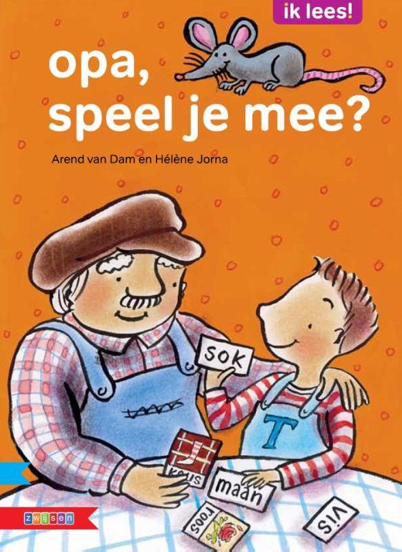 Opa, speel je mee? (Boek, 1e dr) door Arend van Dam | Literatuurplein.nl