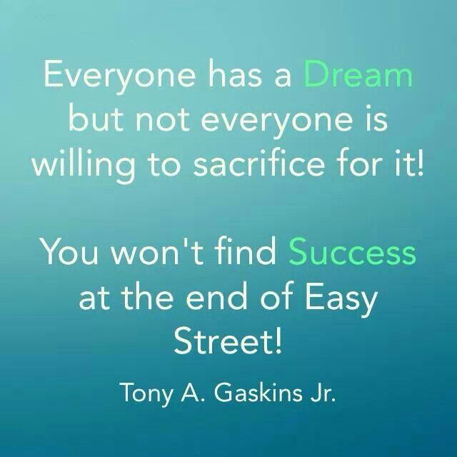 Dream And Success Quotes: #dream #success #sacrifice