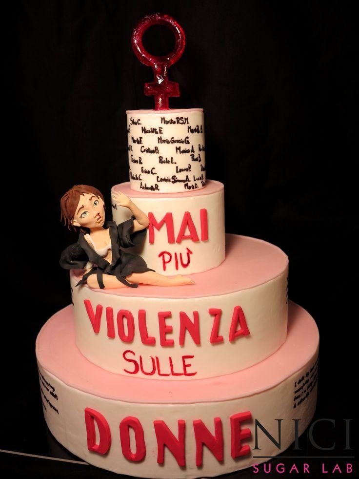 Mai più violenza sulle donne Stop violence against women  cake design altri lavori, other works : www.nicisugarlab.it