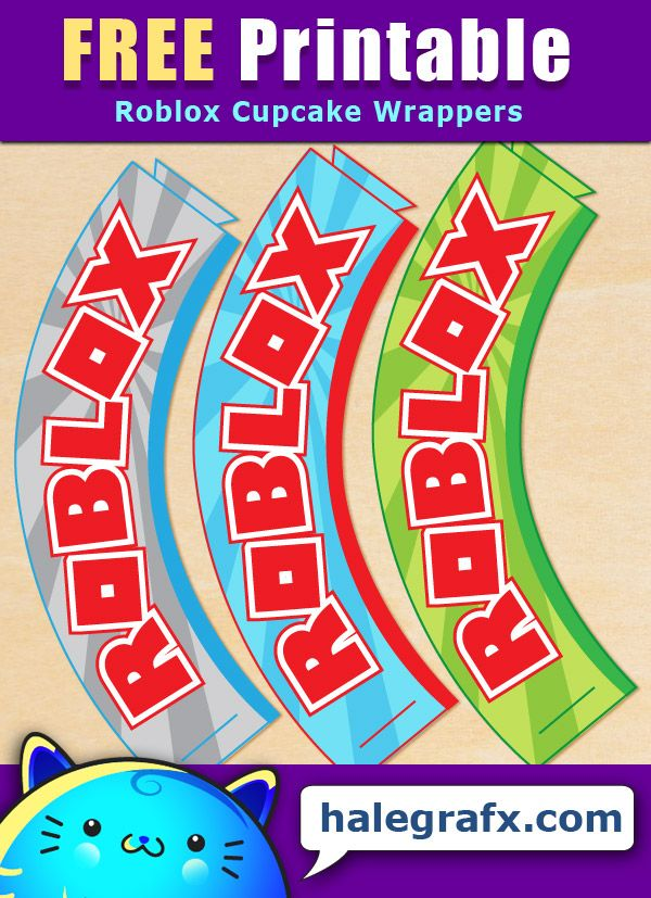 Free Printable Roblox Cupcake Wrappers Roblox Gifts Cupcake