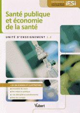 Santé publique et économie de la santé. Unité d'enseignement 1.2