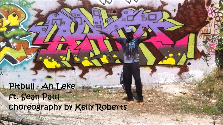 Pitbull  ft. Sean Paul - Ah Leke - choreography by Kelly Roberts