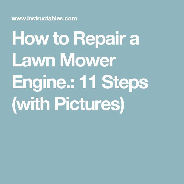 25 Unique Engine Repair Ideas On Pinterest Small Mower
