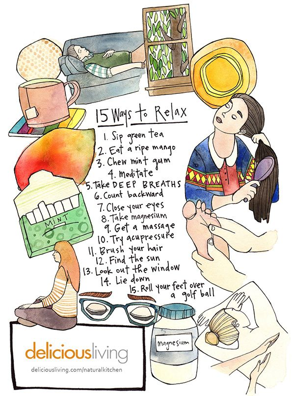 15 Natural Ways to Relax. I need to do more of these things! Artist: Katie Eberts