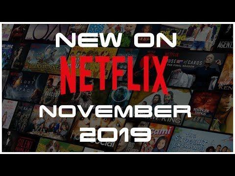 NEW TO NETFLIX NOVEMBER - 2019   Netflix november, Youtube ...