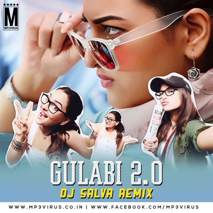 Gulabi 2.0 Remix - DJ Salva Latest Song, Gulabi 2.0 Remix - DJ Salva Dj Song, Free Hd Song Gulabi 2.0 Remix - DJ Salva , Gulabi 2.0 Remix - DJ Salva F