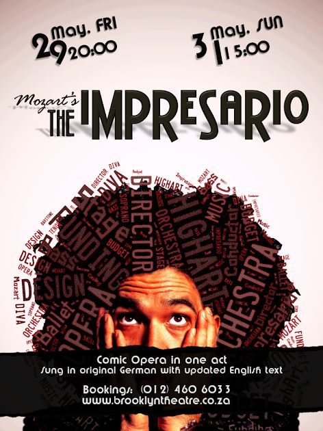THE IMPRESARIO Friday 29 May 20:00; Sunday, 31 May 15:00  Rooftop Ensemble in collaboration with the Pretoria Pfingstfestspiele brings Mozart's comical one act opera Der Schauspieldirektor (The Impresario) to Brooklyn Theatre in 2015.  This quirky and hilarious singspiel is performed in the original German with a modernised English text. The backstage antics of the impresario, actors and waring divas are brought to life in this new production directed by Marth Munro and lighting by Allan…