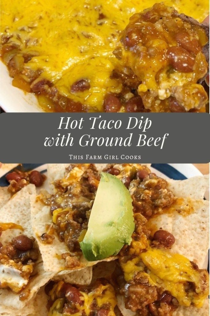 Hot Taco Dip With Ground Beef And Cream Cheese Recipe Hot Taco Dip Taco Dip Recipes