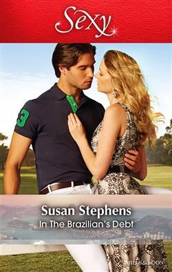 Mills & Boon™: In The Brazilian's Debt by Susan Stephens