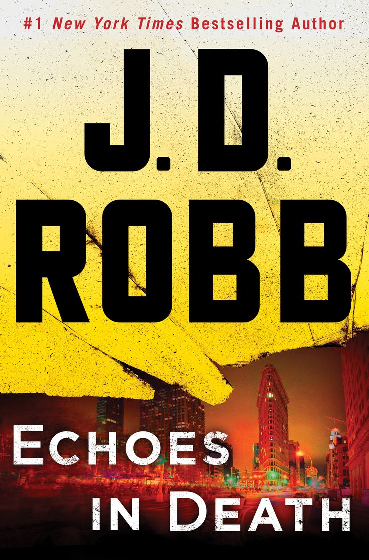 Echoes In Death By Jd Robb (february 2017)