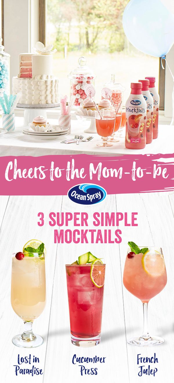 No baby shower is complete without a signature mocktail. Serve up the mom-to-be a refreshing beverage she can enjoy – Lost in Paradise, Sunset Manhattan and French Julep are just 3 of the mouthwatering drinks you can make with delicious Ocean Spray® Mocktails, non-alcoholic juice drinks inspired by cocktails!