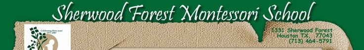 Sherwood Forest Montessori School, Houston Texas NAEYC accredited and Montessori close to us. Got to get Alex on list and find the money...