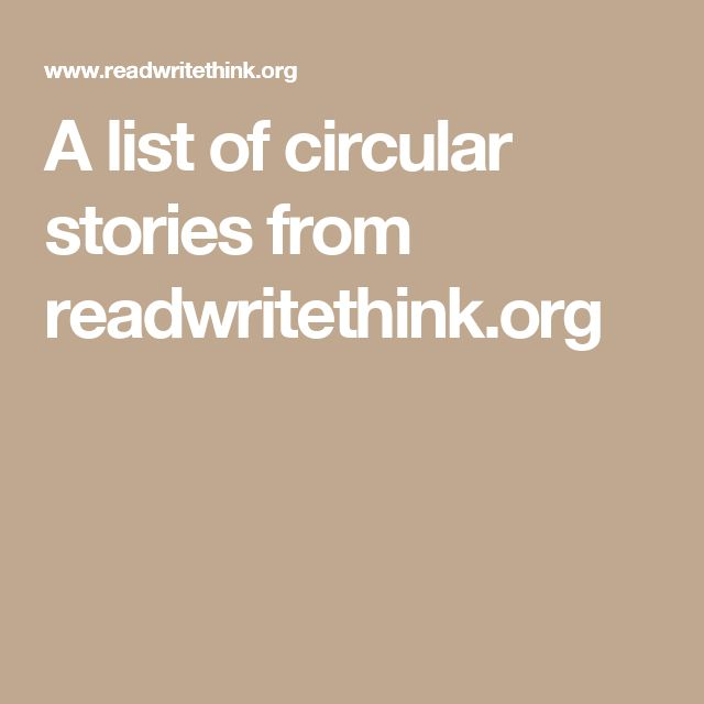 A list of circular stories from readwritethink.org