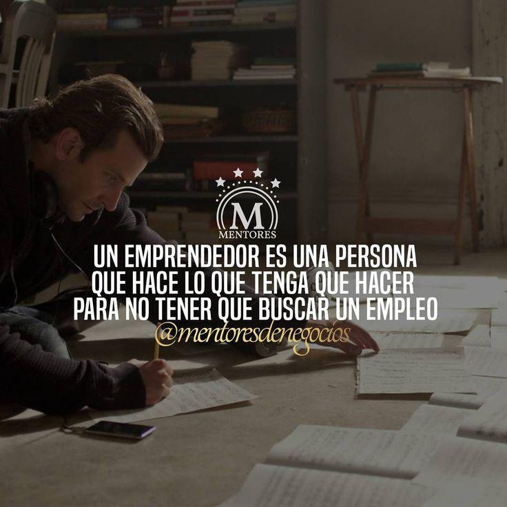 Un emprendedor es... #Mentores