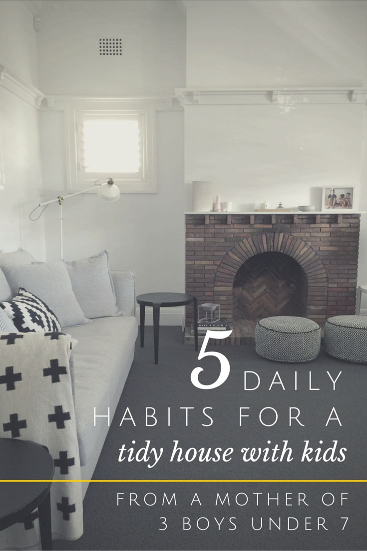 The 5 daily habits (that barely take you any time) to keep your house tidy  and organised with kids. I have 3 boys under 7 years old and my house looks  (nearly!) always like this.