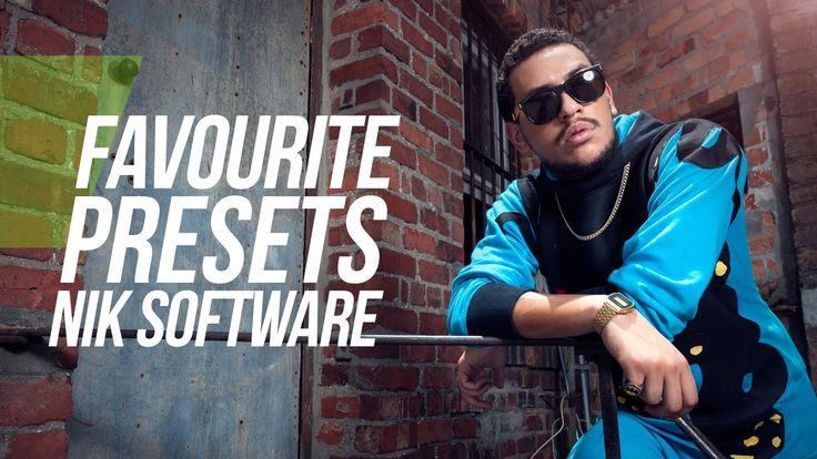 Favorite Nik Software Presets : a video tutorial