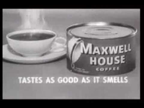 Very creative ad campaign for this classic TV Commercial for Maxwell house coffee.