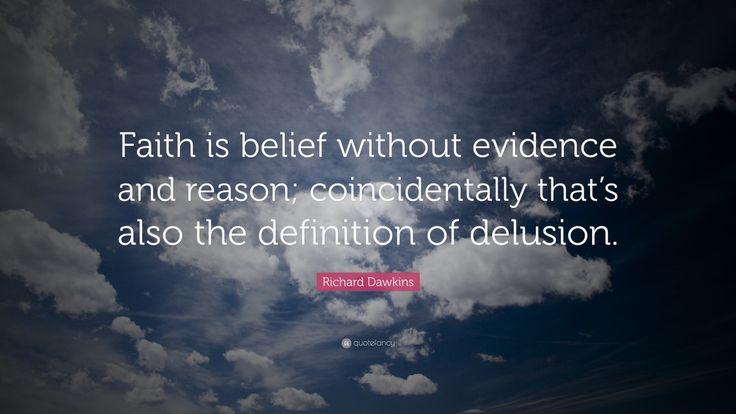 Faith Without Reason Quote: Best 25+ Richard Dawkins Ideas On Pinterest