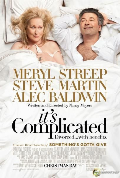 It's Complicated:Meryl streep and Alec Baldwin do an outstanding job here as a divorced couple.John Krasinski was hilarious too in few scenes he had.They repeatedly said Oh My God!haha #merylstreep