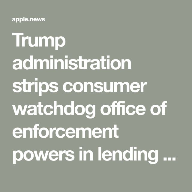 Trump administration strips consumer watchdog office of enforcement powers in lending discrimination cases