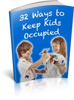 32 Ways to Keep Kids Occupied - Boredom is the No.1 cause of children displaying naughty behaviour. Now you can learn 32 new ways of keeping your children happy and entertained.