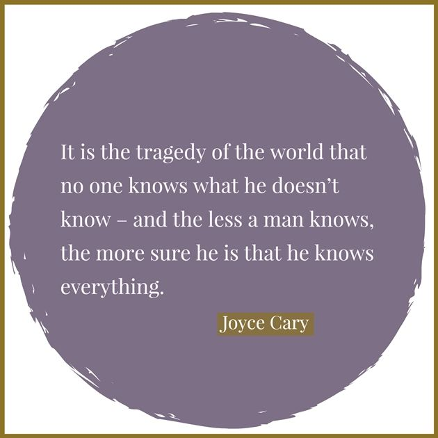 Quotable - Joyce Cary