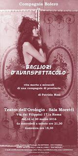 """TG Musical e Teatro in Italia: COMPAGNIA BOLERO presenta """"Bagliori d'avanspettaco..."""