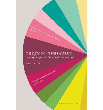 The Flavor Thesaurus: A Compendium of Pairings. A rather fascinating read that tempts experiments!