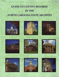 Guide to County Records in the North Carolina State Archives