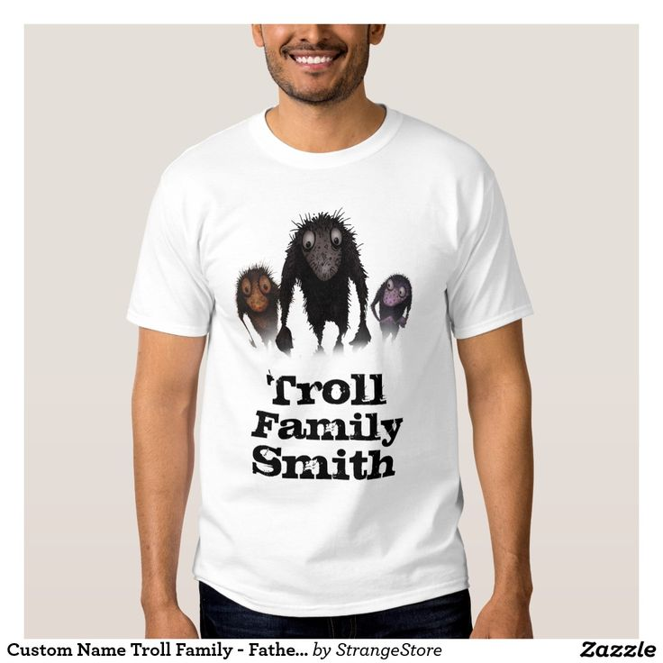 Custom Name Troll Family - Father's Day Tees from #StrangeStore