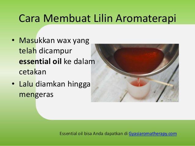 Cara Membuat Lilin Aromaterapi Gyasi Aromatherapy Lilin Pembuatan Lilin Wax