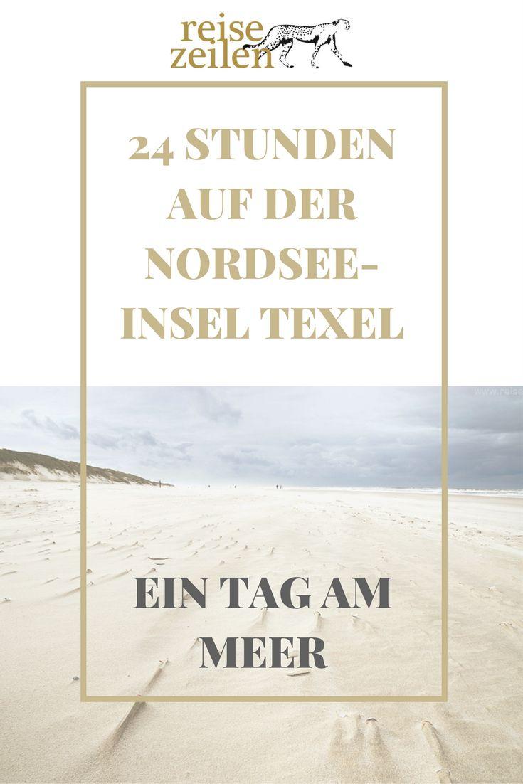 Nordsee-Insel Texel (Niederlande) – Wie wär's mit einem Tag am Meer?