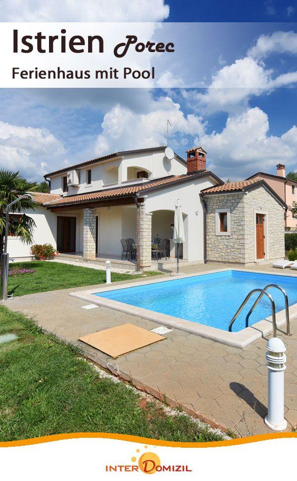 Ferienhaus Mit Pool In Porec An Der Kuste Von Istrien Kroatien