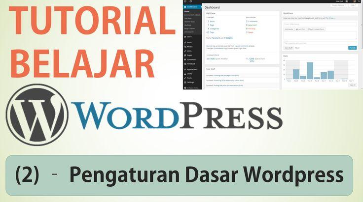 Belajar Wordpress - (2) Pengaturan Dasar Wordpress