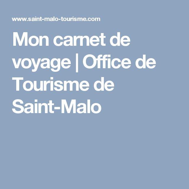 Mon carnet de voyage | Office de Tourisme de Saint-Malo