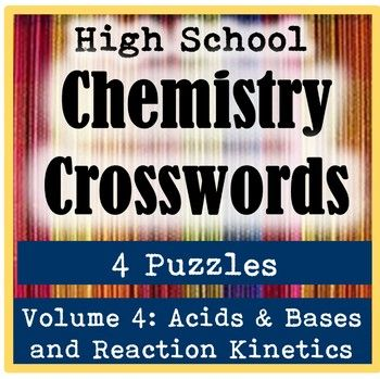 These chemistry crosswords make wonderful vocabulary reviews for general chemistry or AP chemistry high school students This pack consists of four crossword puzzles related to acids, bases, and reaction kinetics, plus an answer key. The crossword puzzles are: 1) Acids and Bases (salt, nitric acid, strong acid, chloric acid, carbonic acid, sulfuric acid, oxyacid, acetic acid, binary acid, iodic acid, nitrous acid, phosphorous acid, sulfurous acid, Arrhenius acids, base, phosphoric acid…