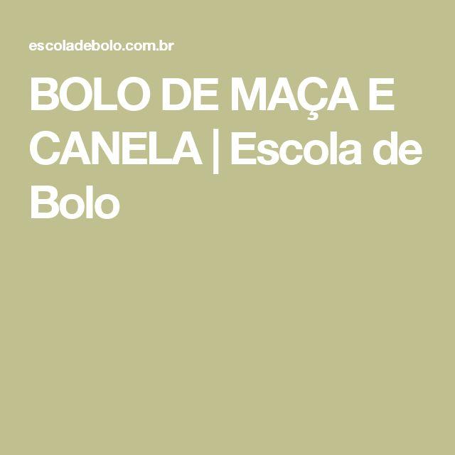 BOLO DE MAÇA E CANELA | Escola de Bolo