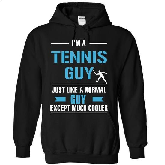 Tennis guy is cooler - #mens #cute t shirts. CHECK PRICE => https://www.sunfrog.com/LifeStyle/Tennis-guy-is-cooler-5651-Black-10086523-Hoodie.html?60505