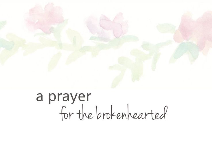 I know without a doubt that God has called me to pray for broken people. Because we're all broken. Feel free to use a prayer for the broken-hearted as your own.