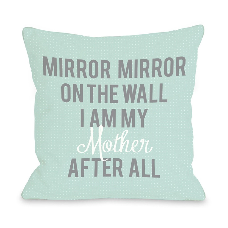 I Am My Mother Pillow