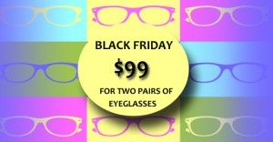 eye exam and 2 pairs of glasses for $99