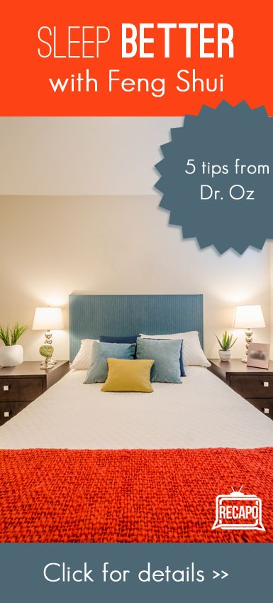 Tips from Dr. Oz to help create a better night's sleep using Feng Shui