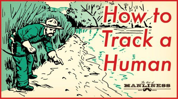 How to Track a Human