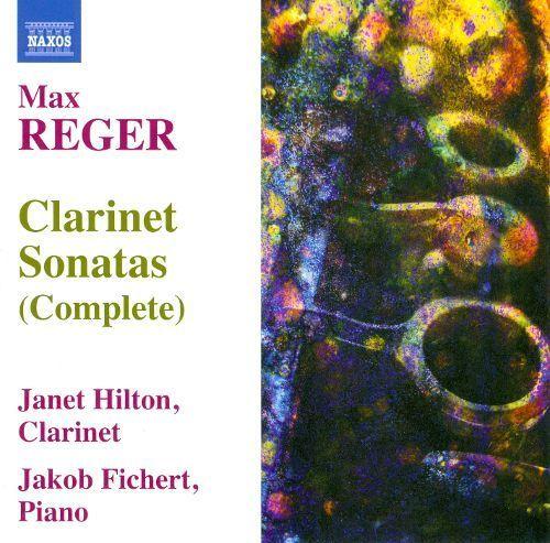 Max Reger: Clarinet Sonatas (Complete) [CD]