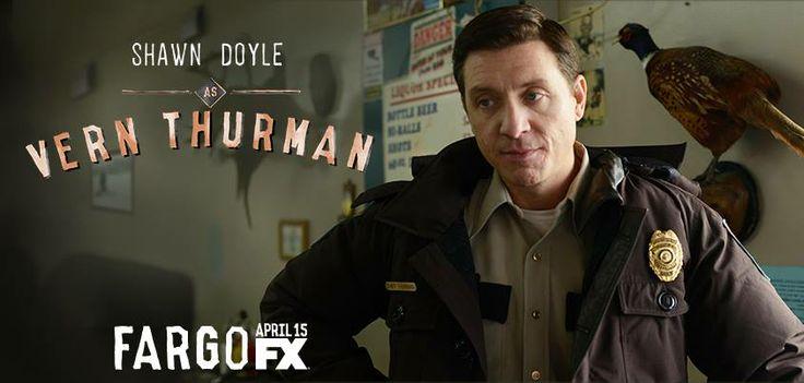 Fargo, Shawn Doyle as Vern Thurman