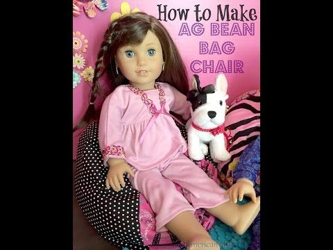 Learn How To Make An American Girl Doll Bean Bag Chair This Craft Was Easy And A Lot Of Fun Our Dolls Love Their