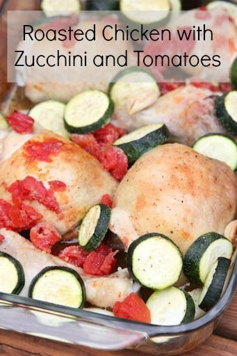Roasted Chicken with Tomatoes, Zucchini & Garlic (part of our 31 Days of Gluten Free series) | 5DollarDinners.com